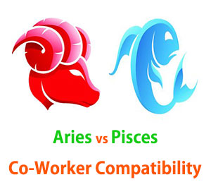 Aries and Pisces Co-Worker Compatibility
