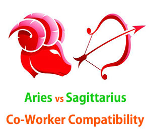Aries and Sagittarius Co-Worker Compatibility