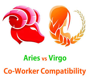Aries and Virgo Co-Worker Compatibility