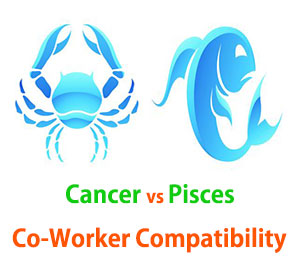 Cancer and Pisces Co-Worker Compatibility