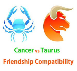 Cancer and Taurus Friendship Compatibility