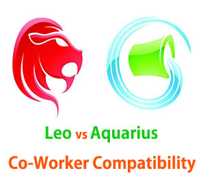 Leo and Aquarius Co-Worker Compatibility