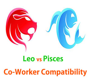 Leo and Pisces Co-Worker Compatibility