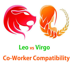 Leo and Virgo Co-Worker Compatibility