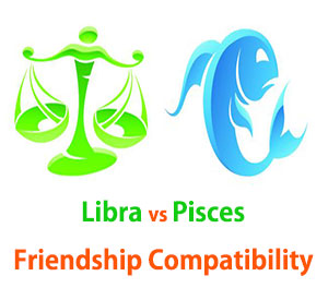 Libra and Pisces Friendship Compatibility