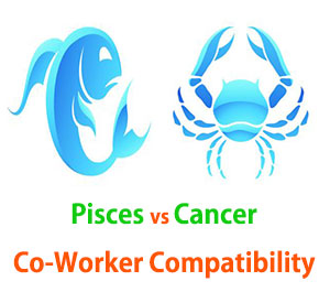 Pisces and Cancer Co-Worker Compatibility