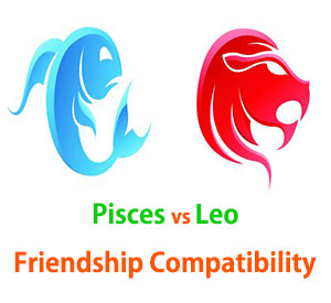 Pisces and Leo Friendship Compatibility