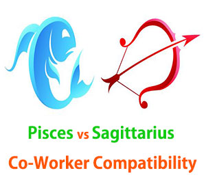Pisces and Sagittarius Co-Worker Compatibility