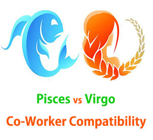 Pisces and Virgo Co-Worker Compatibility