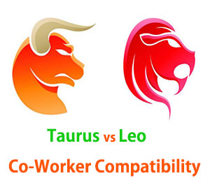 Taurus and Leo Co-Worker Compatibility