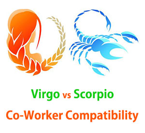 Virgo and Scorpio Co-Worker Compatibility