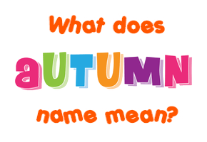 meaning of autumn name