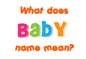 Meaning of Baby Name