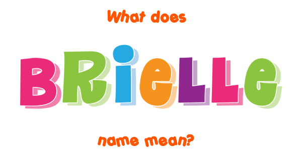 brielle name meaning of brielle