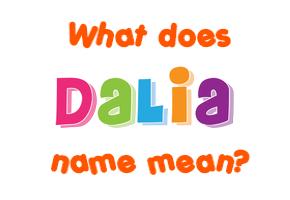Dalia Name Meaning