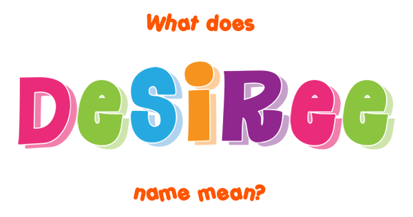 what does desiree name mean