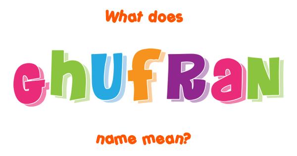ghufran name