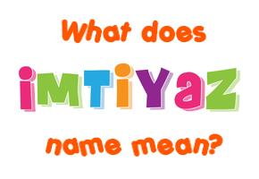 imtiyaz name