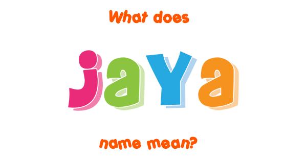Jaya name - Meaning of Jaya