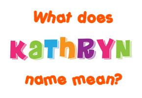 Katheryn Name