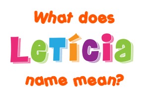 what does leticia name mean