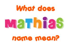 mathias name meaning