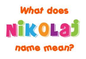 nikolaj name meaning of nikolaj. Black Bedroom Furniture Sets. Home Design Ideas