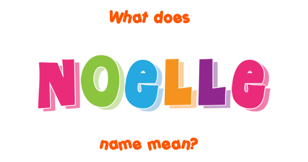 what is the meaning of noelle