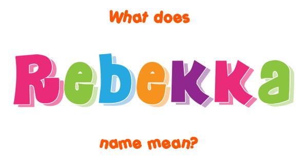 Rebekka Name