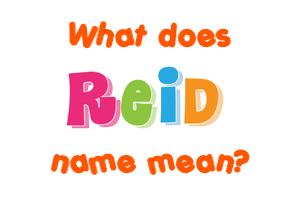 reid name. reid name