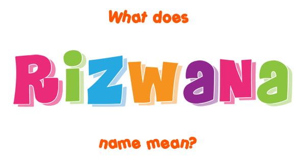 name rizwana