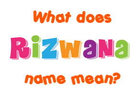 rizwana name new
