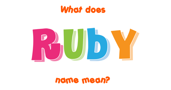 Ruby name - Meaning of Ruby