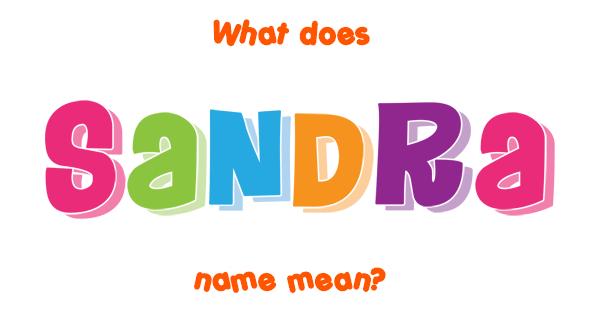 name sandra - Google Search   ♥❥♥ S is for Sandra ...