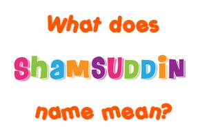 shamsuddin name